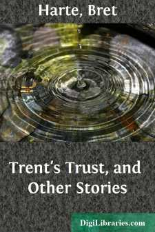 Trent's Trust, and Other Stories