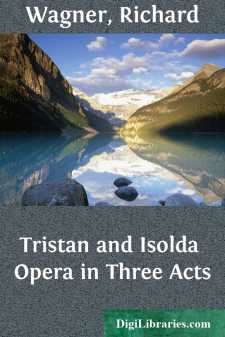 Tristan and Isolda Opera in Three Acts