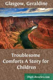 Troublesome Comforts A Story for Children