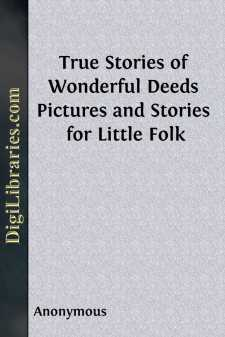 True Stories of Wonderful Deeds
