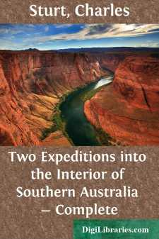Two Expeditions into the Interior of Southern Australia - Complete
