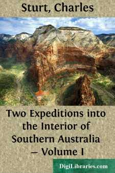 Two Expeditions into the Interior of Southern Australia - Volume I