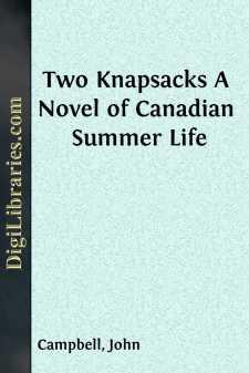Two Knapsacks A Novel of Canadian Summer Life