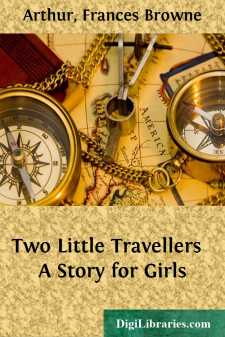 Two Little Travellers  A Story for Girls