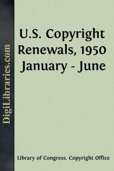 U.S. Copyright Renewals, 1950 January - June