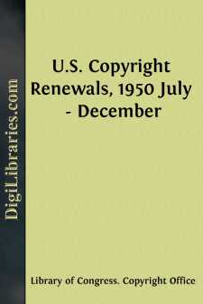 U.S. Copyright Renewals, 1950 July - December