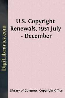 U.S. Copyright Renewals, 1951 July - December