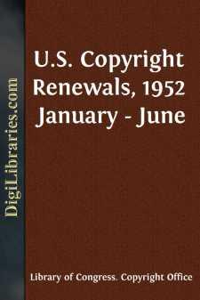 U.S. Copyright Renewals, 1952 January - June