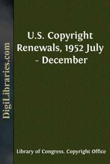 U.S. Copyright Renewals, 1952 July - December