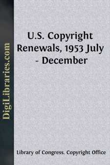 U.S. Copyright Renewals, 1953 July - December