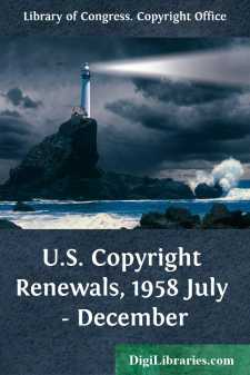 U.S. Copyright Renewals, 1958 July - December