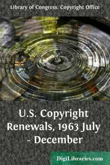U.S. Copyright Renewals, 1963 July - December