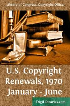 U.S. Copyright Renewals, 1970 January - June