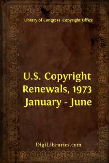 U.S. Copyright Renewals, 1973 January - June