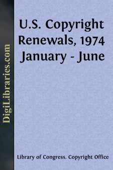 U.S. Copyright Renewals, 1974 January - June