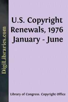 U.S. Copyright Renewals, 1976 January - June