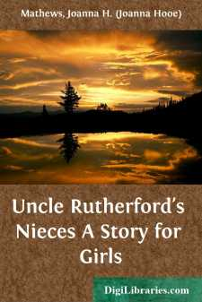 Uncle Rutherford's Nieces A Story for Girls