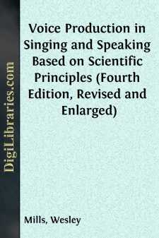 Voice Production in Singing and Speaking Based on Scientific Principles (Fourth Edition, Revised and Enlarged)