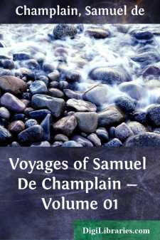 Voyages of Samuel De Champlain - Volume 01