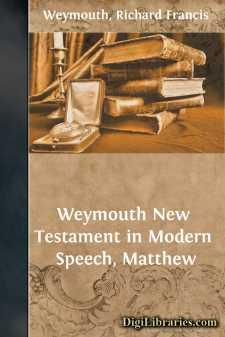 Weymouth New Testament in Modern Speech, Matthew