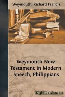 Weymouth New Testament in Modern Speech, Philippians