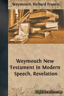 Weymouth New Testament in Modern Speech, Revelation
