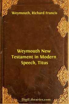 Weymouth New Testament in Modern Speech, Titus