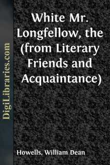 White Mr. Longfellow, the (from Literary Friends and Acquaintance)