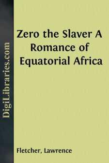 Zero the Slaver A Romance of Equatorial Africa