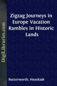 Zigzag Journeys in Europe Vacation Rambles in Historic Lands