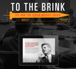 "The 2013 JFK Library and Museum exhibit ""To the Brink: JFK and the Cuban Missile Crisis"" now has a virtual partner on the iPad."