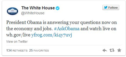 Tweet announcing Pres. Obama is answering questions via a twitter town hall.