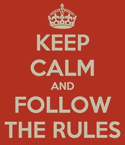 Screen capture of an internet Keep Calm meme that says: Keep Calm and Follow the Rules