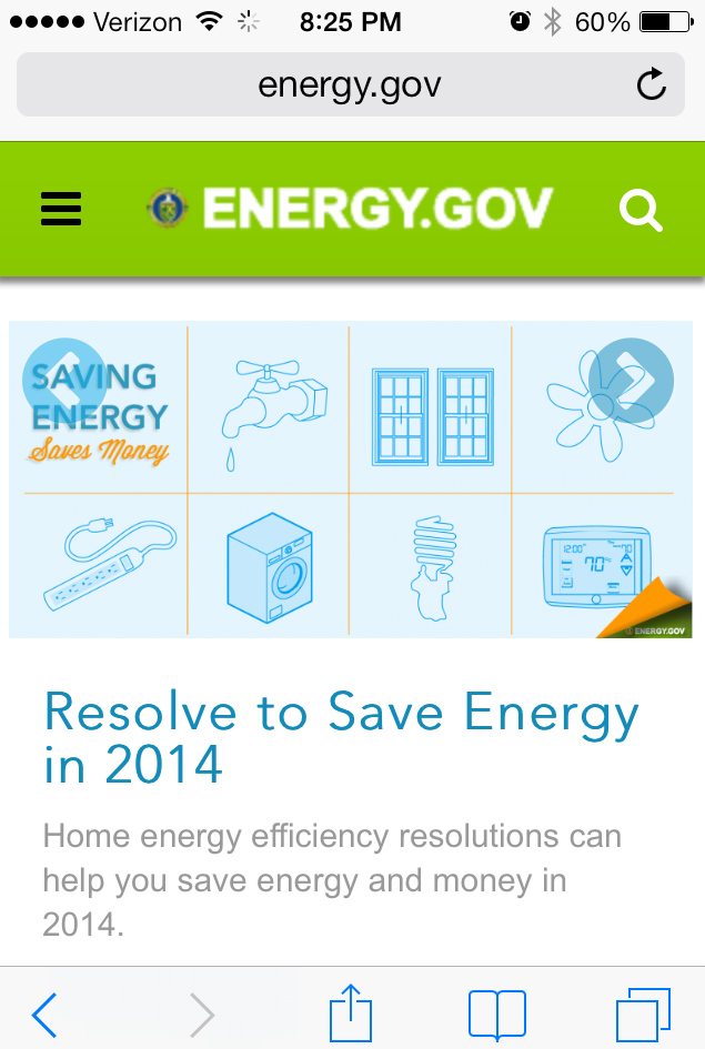 The newly redesigned Energy.gov website uses responsive design features that offer any smartphone, tablet or desktop user an optimal online experience.