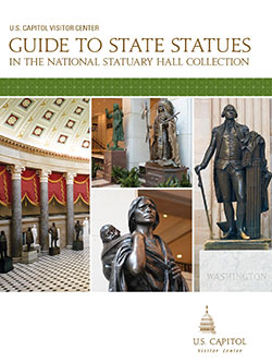 US Capitol Guide to State Statues National Statuary Hall Collection