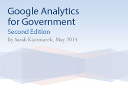 The cover image for the title, Google Analytics for Government, 2nd Edition, May 2014