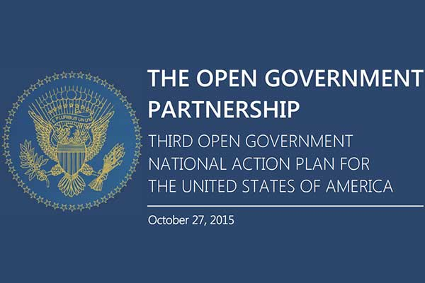 The Open Government Partnership: Third Open Government National Action Plan For The United States Of America, October 27, 2015