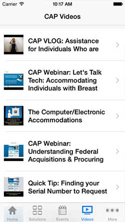 The videos screen from the Computer Electronic Accommodations Program (CAP) mobile iPhone app