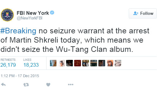 FBI NY's tweet on the arrest of Pharma Bro Martin Shkreli and Wu-Tang Clan album December 17th 2015