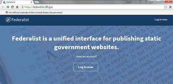 The Federalist's beta website homepage, which says, Federalist is a unified interface for publishing static government websites.