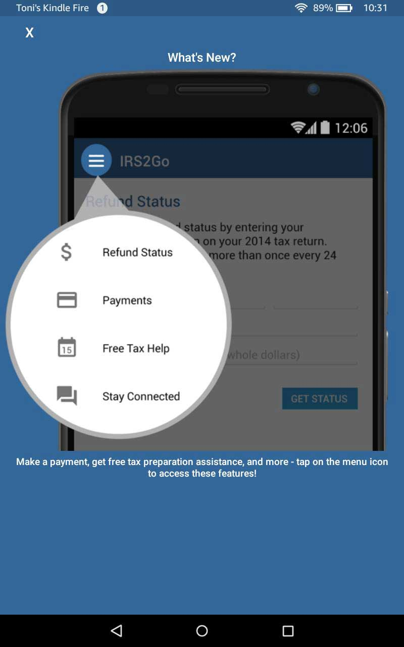 Check Your Refund Status AND Pay Your Taxes With IRS2Go
