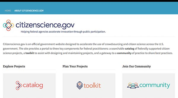 Screen capture of Citizenscience.gov, an official government website designed to accelerate the use of crowdsourcing and citizen science across the U.S. government.