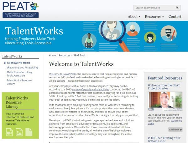 Screen capture of the Talent Works homepage, a free tool created by the Labor Department-funded Partnership on Employment & Accessible Technology (PEAT).