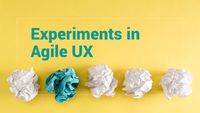 Experiments in Tweaking Agile for UX