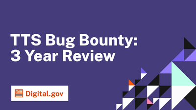 TTS Bug Bounty Program: 3 Year Review