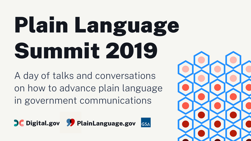 Plain Language Summit 2019 — A day of talks and conversations on how to advance plain language in government communications