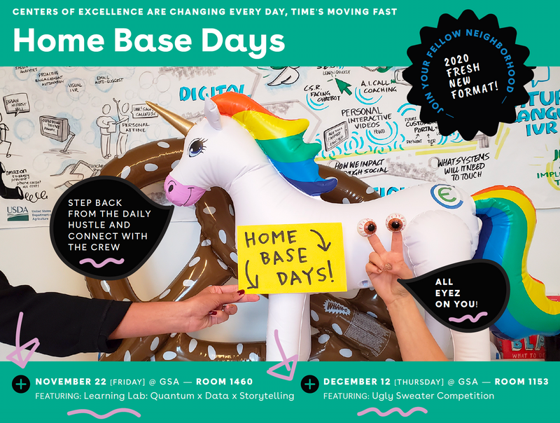 "Photo of a flyer for two events in November and December 2019 feature a blow-up rainbow unicorn and pretzel in the center, and hand-drawn infographics on a whiteboard in the background. A human hand hold up a cards that say ""Home Base Days"" which are innovative engagement team-learning opportunities."