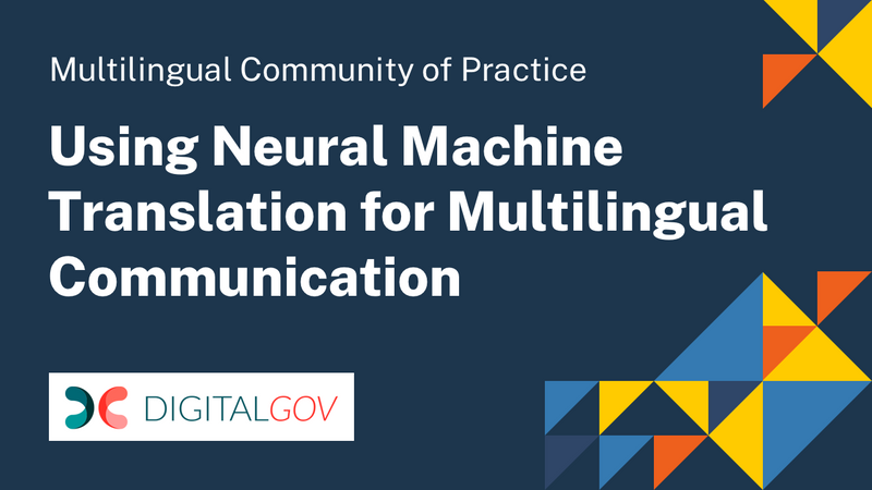 Using Neural Machine Translation for Multilingual Communication
