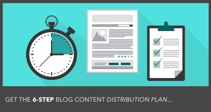 Want More Social Media Traffic?  Follow this 6-Step Blog Content Distribution Plan
