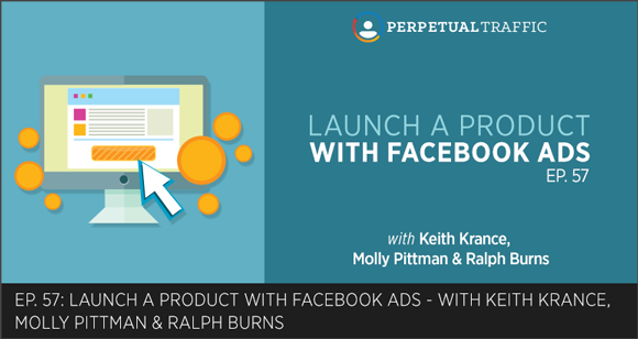 Episode 57 how to launch a product with facebook ads case study episode 57 how to launch a product with facebook ads case study malvernweather Choice Image